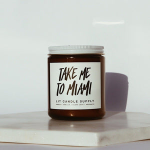 Take Me to Miami - Lit Candle Supply