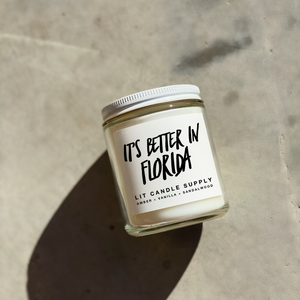It's Better In Florida Candle