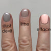 Fingers painted with Dust Devil, Lithe, and Efface
