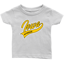 Load image into Gallery viewer, Iowa Strong Infant T-Shirt