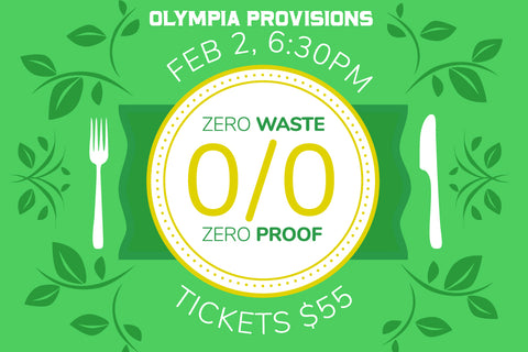 Zero Waste Zero Proof Dinner
