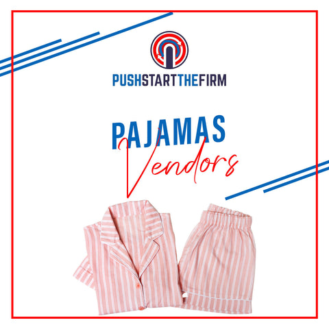 Pajamas Vendors
