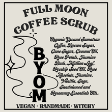 Load image into Gallery viewer, Full Moon Coffee Scrub