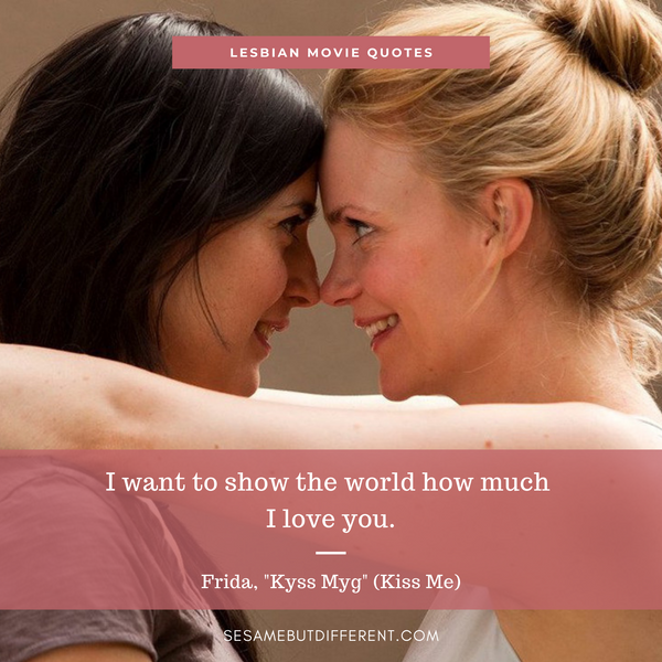 Best Lesbian Movie Quotes from Kiss Me