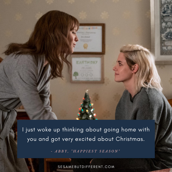 Happiest Season Best Movie Quotes from Abby