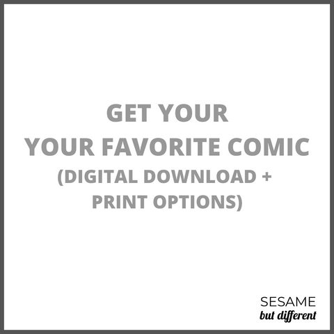 Sesame-but-different-custom-comic-strip-print-digital-download