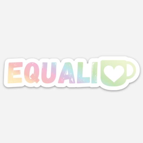 Equali-tea LGBTQ Pride Holographic Vinyl Sticker | Gay Lesbian Pride | Die Cut Laptop Sticker