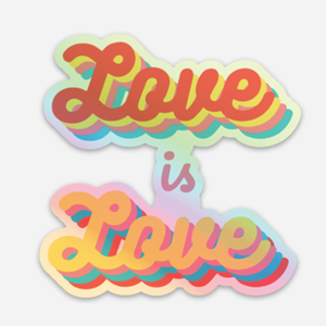 Love is Love LGBTQ Pride Holographic Vinyl Sticker | Gay Lesbian Pride | Die Cut Laptop Sticker