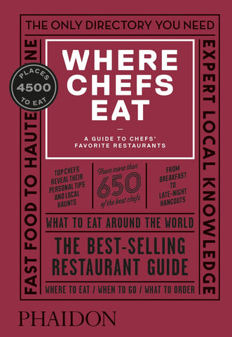 Where Chefs Eat: Third Edition