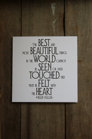 Quotable Card - The best and most Beautiful things...