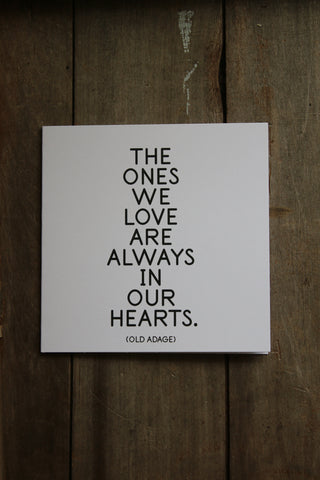 Quotable Card - The Ones We Love