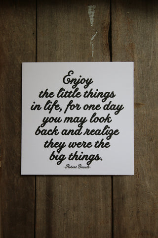 Quotable Card - enjoy the little things...