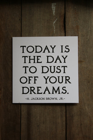 Quotable Card - Dust off your Dreams