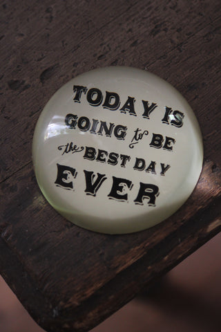 Best Day - Paperweight