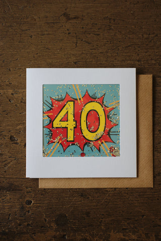Shakies  -40th Birthday Card