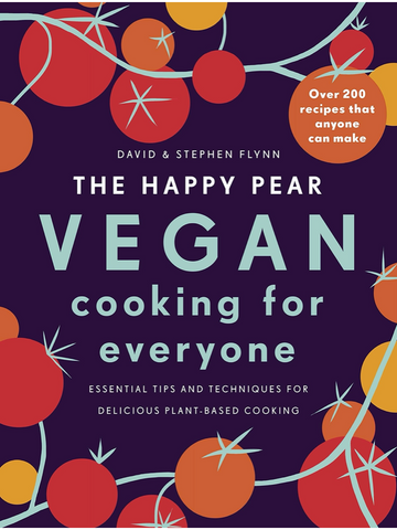 HAPPY PEAR: VEGAN COOKING FOR EVERYONE
