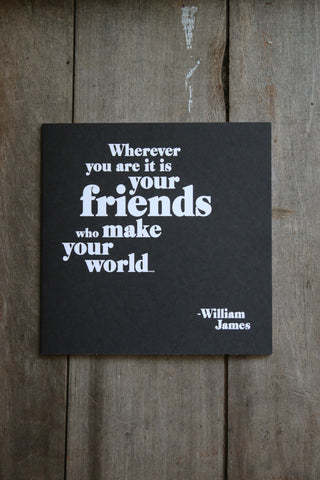 Quotable Card -  Friends Make Your World