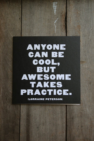 Quotable Card - Anyone can be Cool