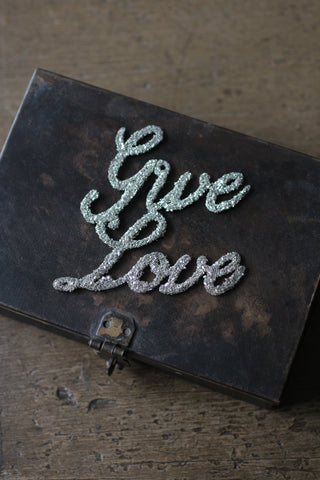 'Give Love' Glitter Decoration