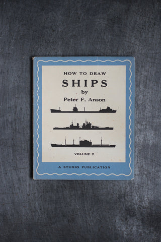 How to Draw Ships (Vintage Book)