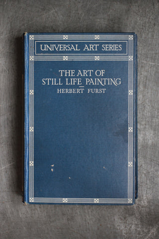 The Art of Still Life Painting (Vintage Book)