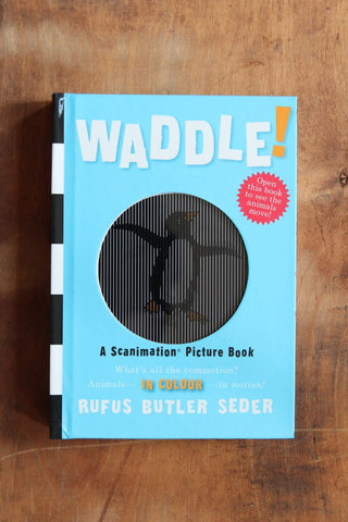 WADDLE A SCANIMATION BOOK