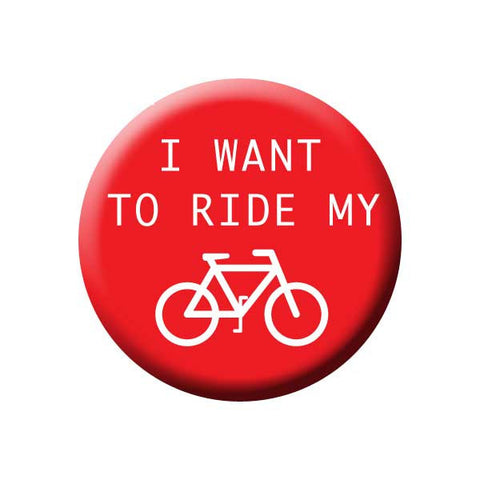 I Want To Ride My Bicycle, Red & White, Bicycle Buttons Collection from People Power Press