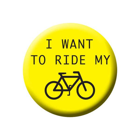 I Want To Ride My Bicycle, Yellow & Black, Bicycle Buttons Collection from People Power Press