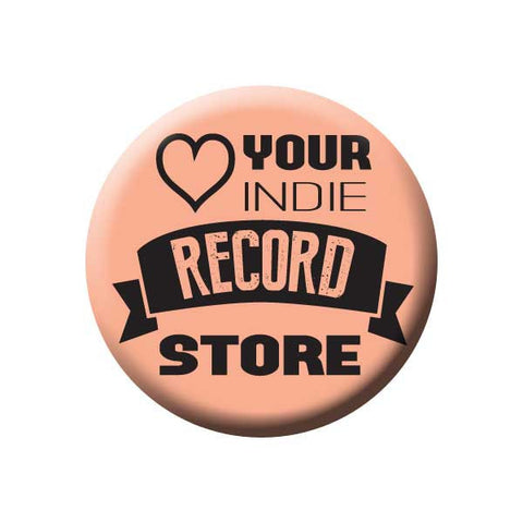 Love Your Indie Record Store, Heart, Peach, Music Record Store Buttons Collection from People Power Press