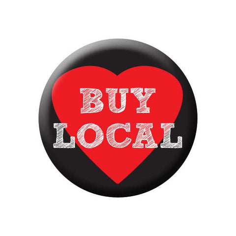 Buy Local, Heart, Red & Black, Shop Local Buttons Collection from People Power Press