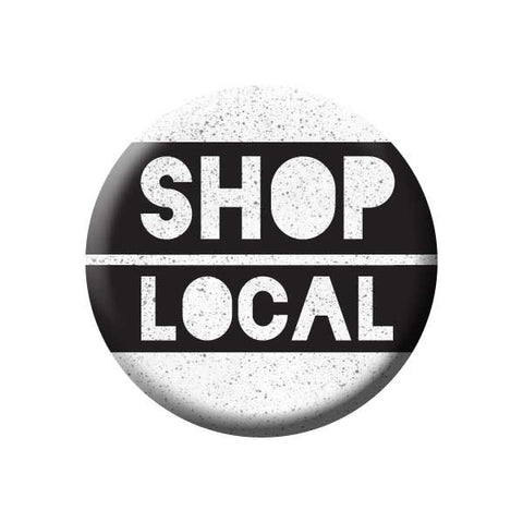 Shop Local, Black & White, Shop Local Buttons Collection from People Power Press