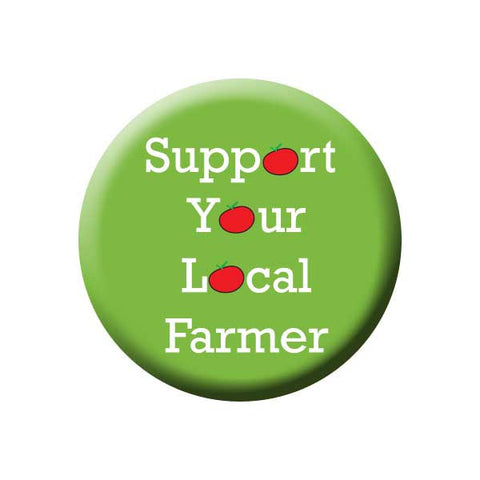 Support Your Local Farmer, Farming, Green, Shop Local Buttons Collection from People Power Press