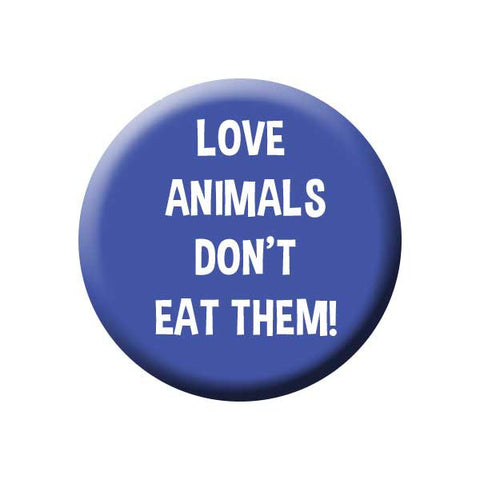 People Power Press Vegetarian and Vegan Button Collection Love Animals Don't Eat Them