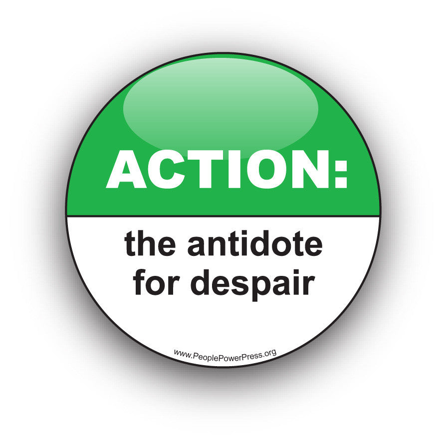 ACTION: The Antidote For Despair - Civil Rights Button