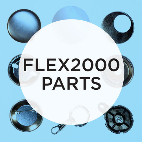 Parts & Supplies for the FLEX2000 Button Maker