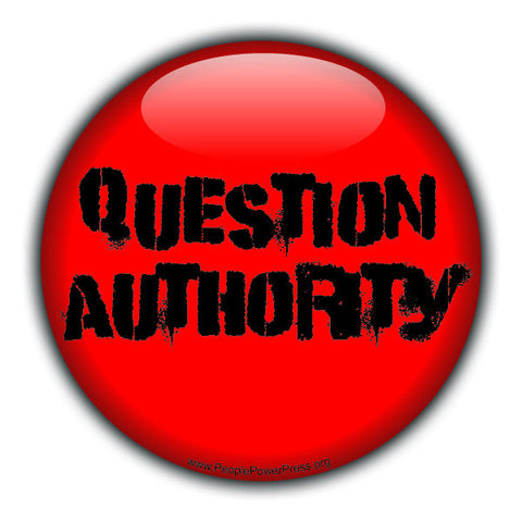 Question Authority - Red - Civil Rights Button