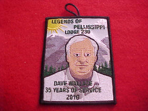 230 EX2010-? PELLISSIPPI, 2010 LEGENDS OF PELLISSIPPI, DAVE WALLACE