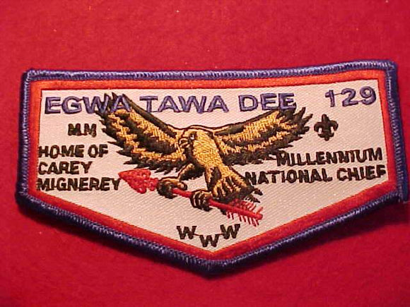 129 F1a EGWA TAWA DEE, HOME OF CAREY MIGNEREY (MILLENNIUM NAT'L CHIEF)