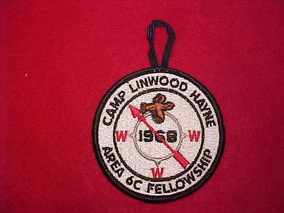 1968 AREA 6C FELLOWSHIP, CAMP LINWOOD HAYNE, HOST LODGE 87 BOBWHITE