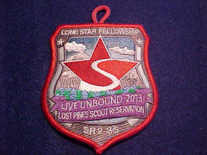2013 PATCH, SECTION SR2-3S, LONE STAR FELLOWSHIP, LOST PINES SCOUT RESERVATION, RED BDR.