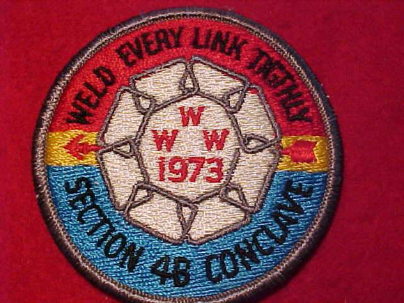1973 W4B SECTION CONCLAVE PATCH, WELD EVERY LINK TIGHTLY