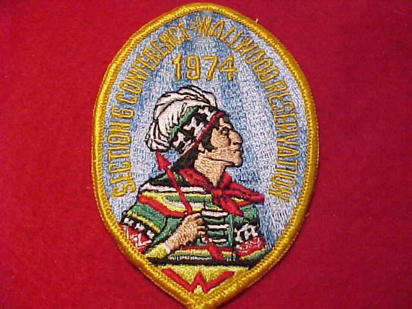 1974 SE6 SECTION CONFERENCE PATCH, WALLWOOD RESV.