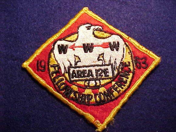 1963 PATCH, 12E AREA FELLOWSHIP CONFERENCE, USED