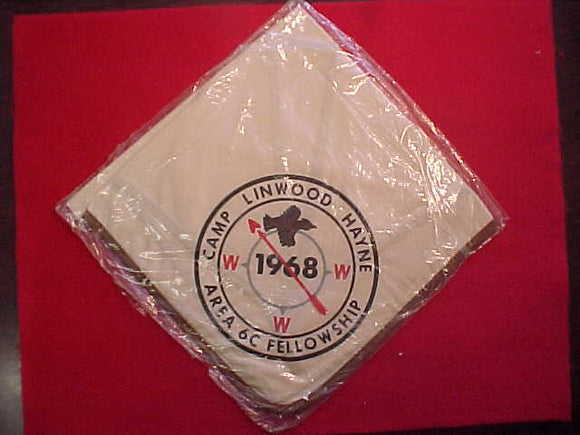 1968 AREA 6C FELLOWSHIP NECKERCHIEF, CAMP LINWOOD HAYNE, HOST LODGE 87 BOBWHITE, MINT IN ORIGINAL BAG
