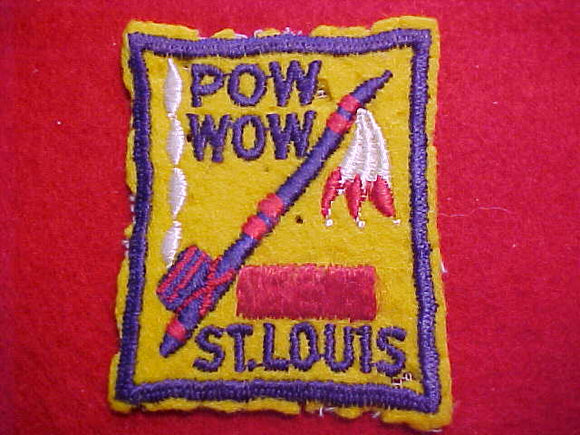 1940s ACTIVITY PATCH, ST. LOUIS POW WOW, FELT, EMBROIDERED, USED