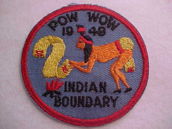 1949 ACTIVITY PATCH, INDIAN BOUNDARY POW WOW