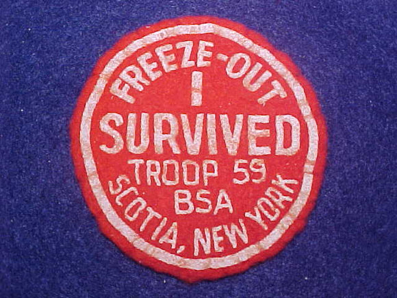 1950'S I SURVIVED FREEZE-OUT, TROOP 59, SCOTIA, NY, FELT, USED