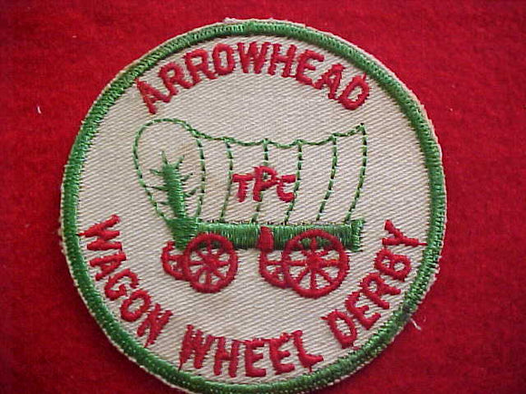 1950'S, ARROWHEAD DISTRICT PATCH, WAGON WHEEL DERBY, TALL PINE COUNCIL