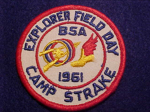 1961 PATCH, CAMP STRAKE, EXPLORER FIELD DAY