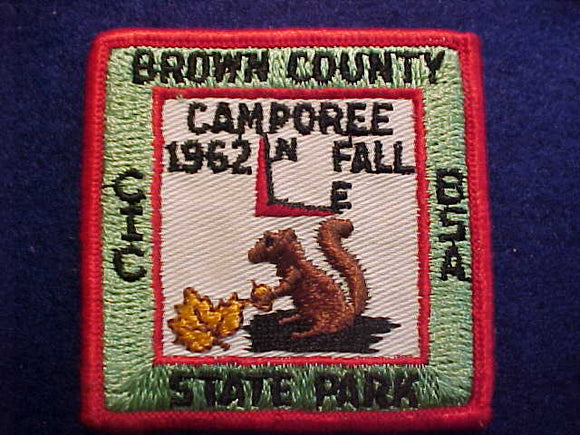 1962 PATCH, CENTRAL INDIANA C., BROWN COUNTY STATE PARK, FALL CAMPOREE